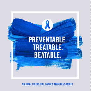 colorectal cancer awareness banner with preventable, treatable, beatable motto